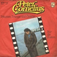 Peter Cornelius - Träumer, Tramps Und Clowns