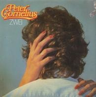 Peter Cornelius - Zwei