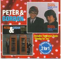 Peter & Gordon - I Go To Pieces / True Love Ways