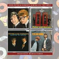 Peter & Gordon - Peter & Gordon / In Touch With Peter & Gordon/Hurtin' 'N' Lovin'/ Peter & Gordon