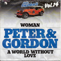 Peter & Gordon - Woman / A World Without Love
