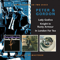 Peter & Gordon - Lady Godiva/Knight In Rusty Armour/In London For Tea