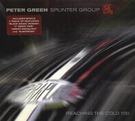 Peter Green Splinter Group - Reaching the Cold 100