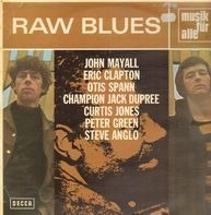 Peter Green, John Mayall, Otis Spann - Raw Blues