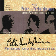 Peter Herbolzheimer Rhythm Combination & Brass - Friends And Silhouettes