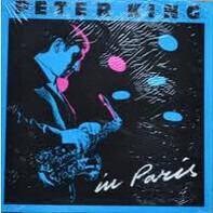 Peter King - In Paris