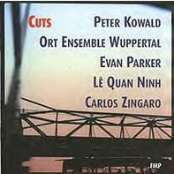 Peter Kowald / Ort Ensemble Wuppertal With Evan Parker , Lê Quan Ninh , Carlos Zíngaro - Cuts
