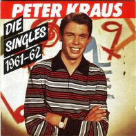 Peter Kraus - Die Singles 1961 - 62