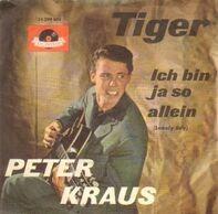 Peter Kraus - Ich Bin Ja So Allein / Tiger