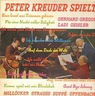 Peter Kreuder - spielt Milllöcker Straus Suppe Offenbach