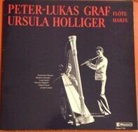 Peter-Lukas Graf , Ursula Holliger - Werke Für Flöte Und Harfe