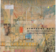 Peter Maxwell Davies - BBC Philharmonic , Edward Downes - Symphony No. 3