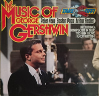 Peter Nero , The Boston Pops Orchestra , Arthur Fiedler - The Music Of George Gershwin