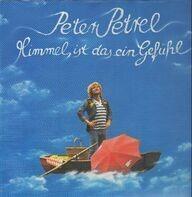 Peter Petrel - Himmel ist das ein Gefühl