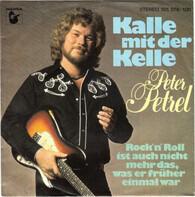 Peter Petrel - Kalle Mit Der Kelle