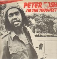 Peter Tosh - I'm The Toughest