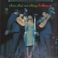 Peter, Paul & Mary - In Concert