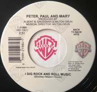 Peter, Paul & Mary - I Dig Rock And Roll Music / Don't Think Twice, It's All Right