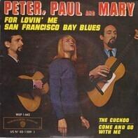 Peter, Paul & Mary - San Francisco Bay Blues