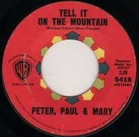 Peter, Paul & Mary - Tell It On The Mountain / Old Coat