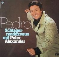 Peter Alexander - Pedro Schlagerrendezvous mit Peter Alexander
