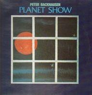 Peter Backhausen - Planet Show