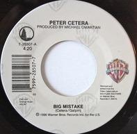 Peter Cetera - Big Mistake