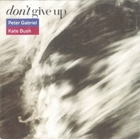Peter Gabriel , Kate Bush - Don't Give Up