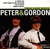 Peter & Gordon - True Love Ways