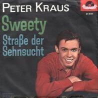 Peter Kraus - Sweety / Straße Der Sehnsucht