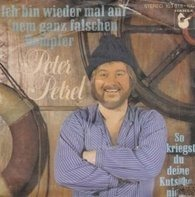 Peter Petrel - Ich Bin Wieder Mal Auf 'nem Ganz Falschen Dampfer