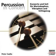 Peter Sadlo - Percussion In Concert (Eloquence)