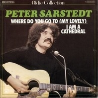 Peter Sarstedt - where do you go to (my lovely) / I am a cathedral