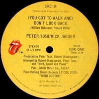 Peter Tosh - (You Got To Walk And) Don't Look Back
