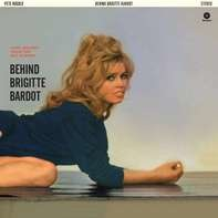 Pete Rugolo - Behind Brigitte Bardot