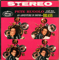 Pete Rugolo And His Orchestra - An Adventure In Sound - Brass