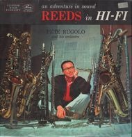 Pete Rugolo And His Orchestra - Reeds In Hi-Fi