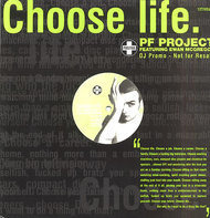 PF Project Featuring Ewan McGregor - Choose Life