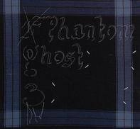 Phantom Ghost - Three