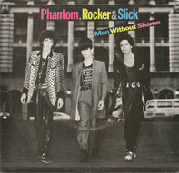 Phantom, Rocker & Slick - Men Without Shame