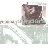 Pharoah Sanders - Priceless Jazz Collection