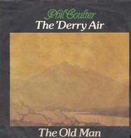 Phil Coulter - The 'Derry Air / The Old Man