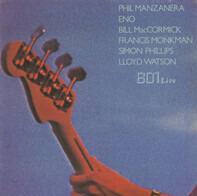 Phil Manzanera , Brian Eno , Bill MacCormick , Francis Monkman , Simon Phillips , Lloyd Watson , 801 - 801 Live