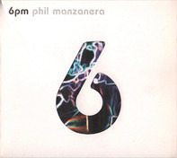 Phil Manzanera - 6pm