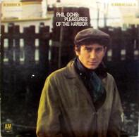 Phil Ochs - Pleasures of the Harbor