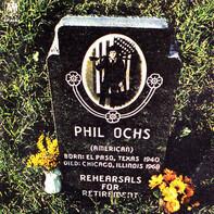 Phil Ochs - Rehearsals for Retirement