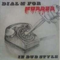 Phil Pratt & The Sunshot Band - Dial M For Murder in Dub Style