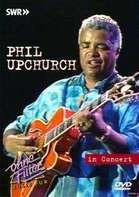 Phil Upchurch - IN CONCERT -OHNE FILTER