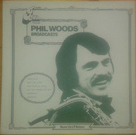 Phil Woods - Broadcasts