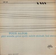 Phil Woods / Gene Quill / Sahib Shihab / Hal Stein - Four Altos